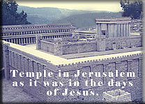 Temple in Jerusalem as it was in the days of Jesus